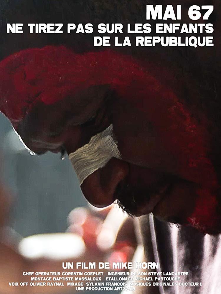Mai 67 : Ne tirez pas sur les enfants de la république