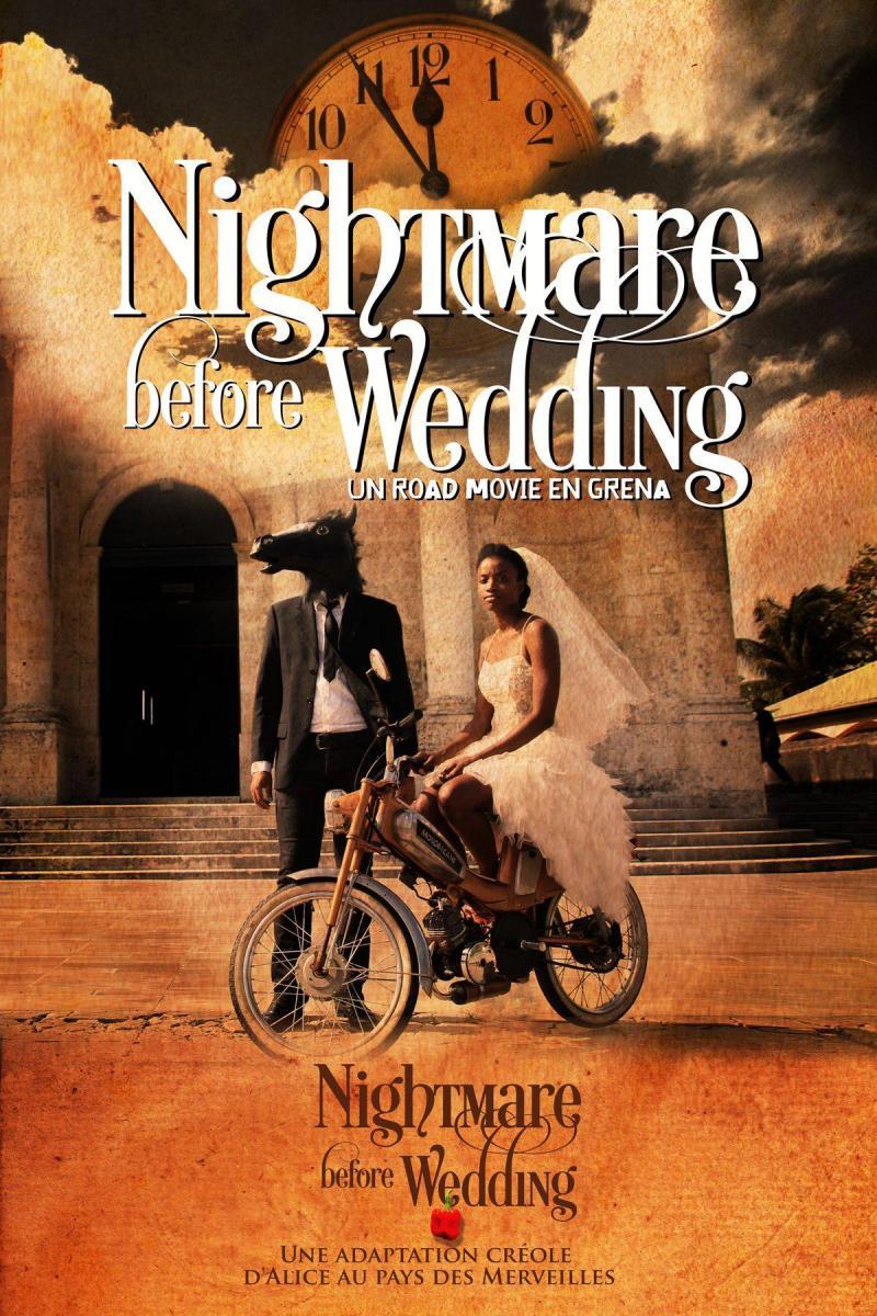 Nightmare before wedding